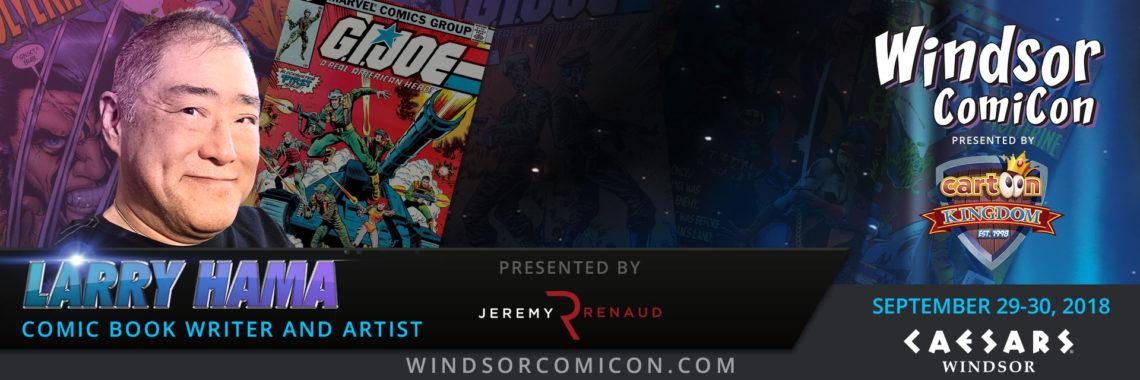 Comic book creator LARRY HAMA to attend Windsor ComiCon 2018