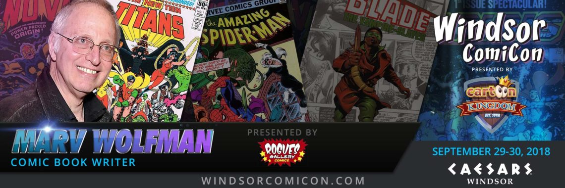Comic book creator MARV WOLFMAN to attend Windsor ComiCon 2018