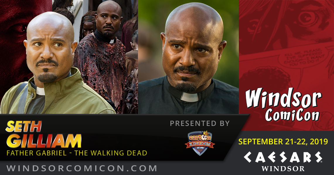 Walking Dead actor SETH GILLIAM to attend Windsor ComiCon 2019