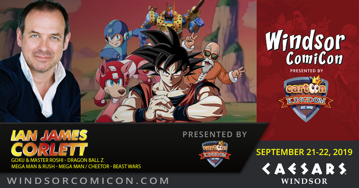 Original Voice of Dragon Ball Z's Goku IAN JAMES CORLETT to attend Windsor ComiCon 2019