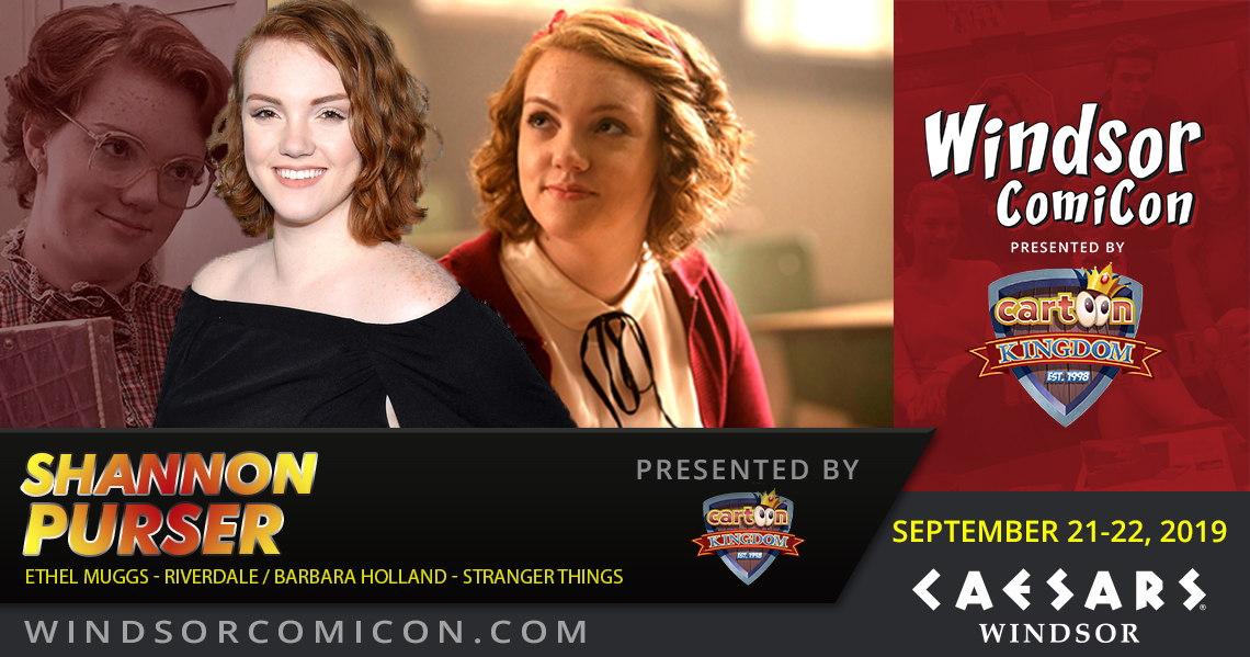 Riverdale and Stranger Things actress Shannon Purser to attend Windsor ComiCon 2019