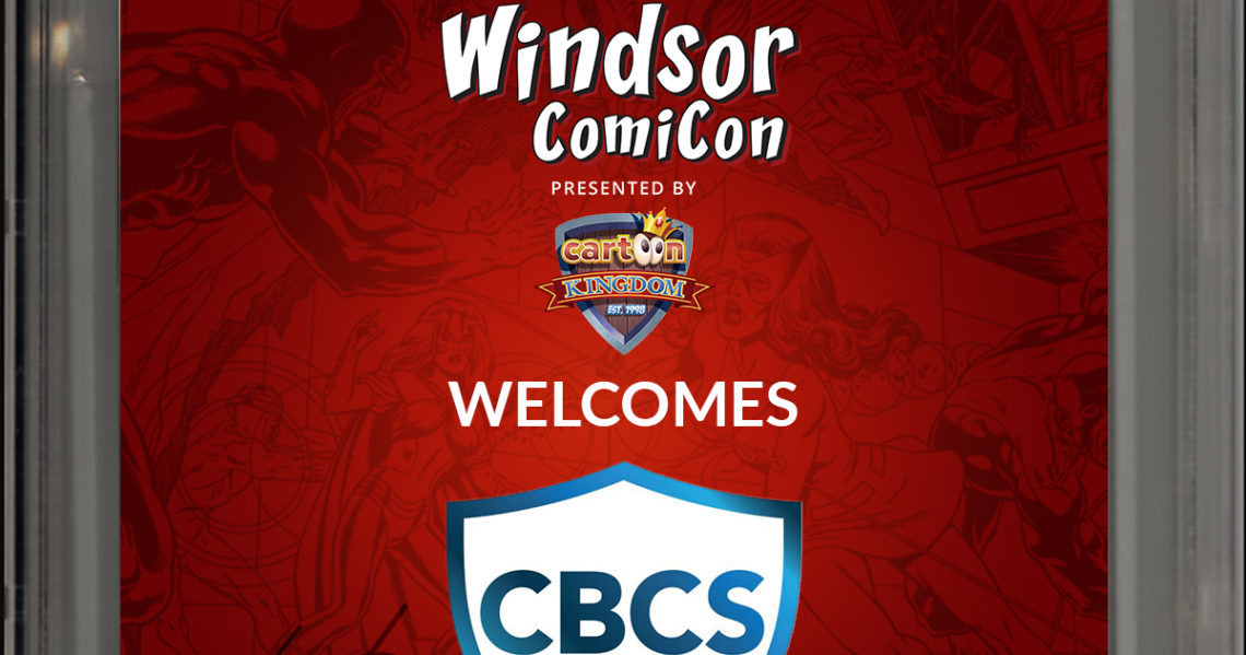 Comic Book Certification Services (CBCS) to attend Windsor ComiCon 2019