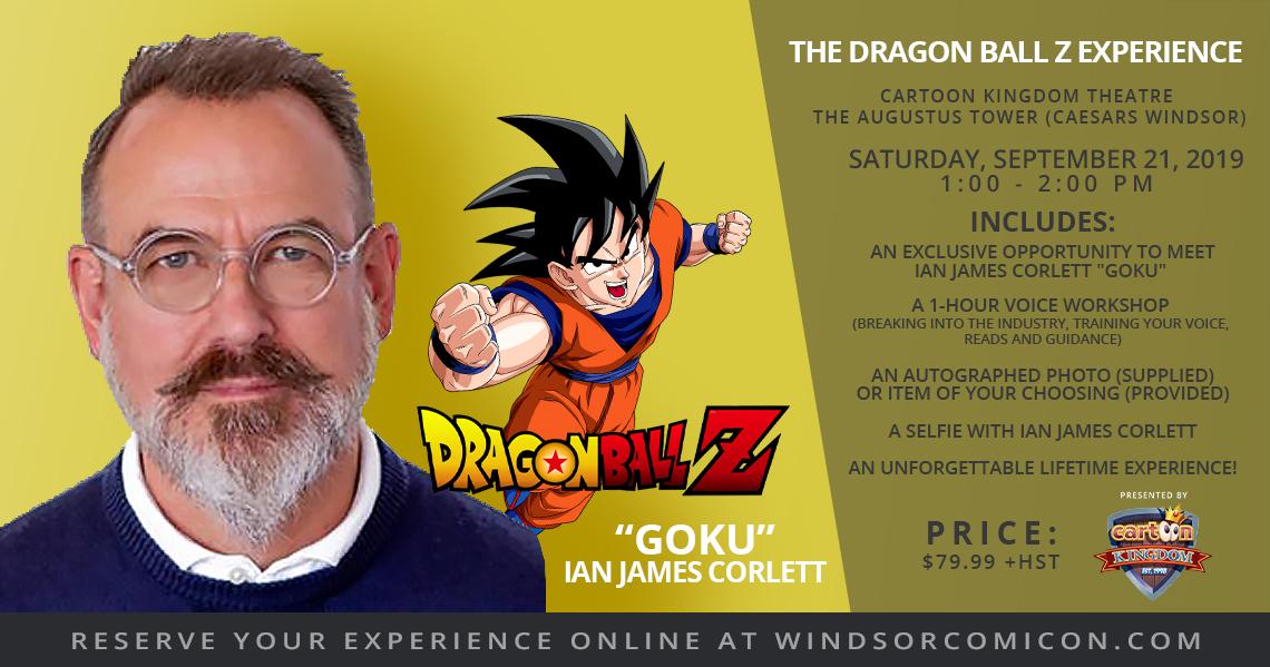 Dragon Ball Z Experience with Ian James Corlett