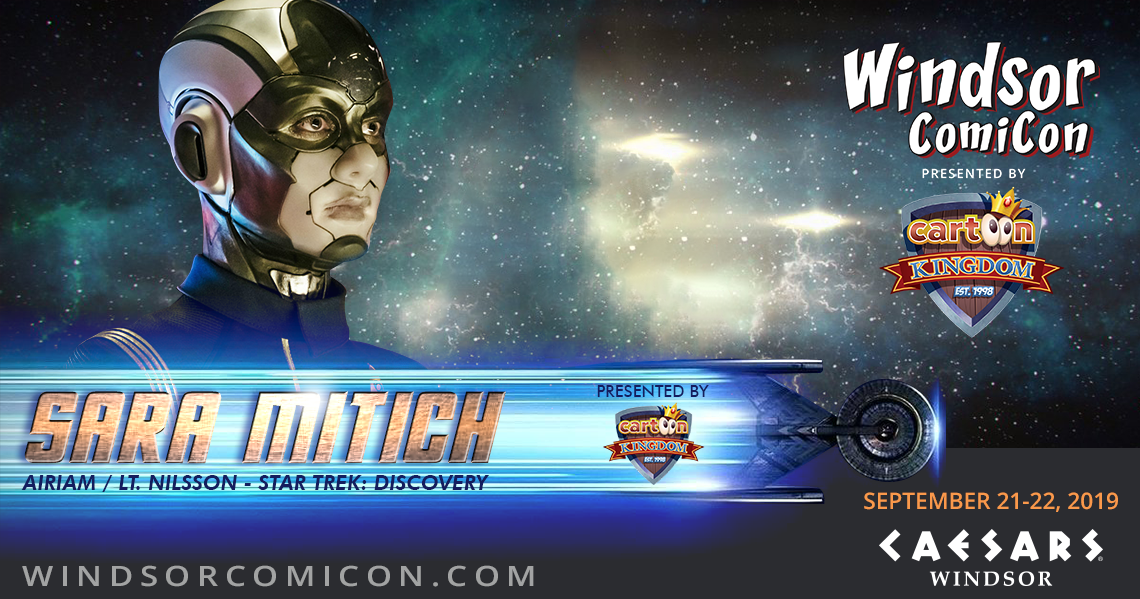 Star Trek Discovery Actor SARA MITICH to attend Windsor ComiCon 2019