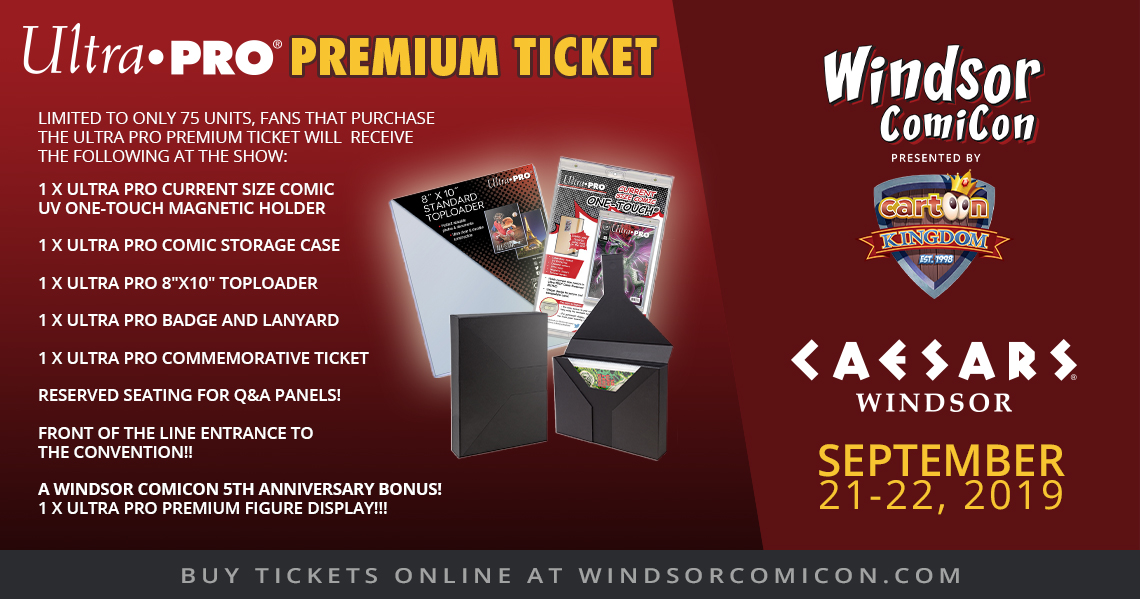 Windsor ComiCon 2019 Ultra Pro Premium Ticket
