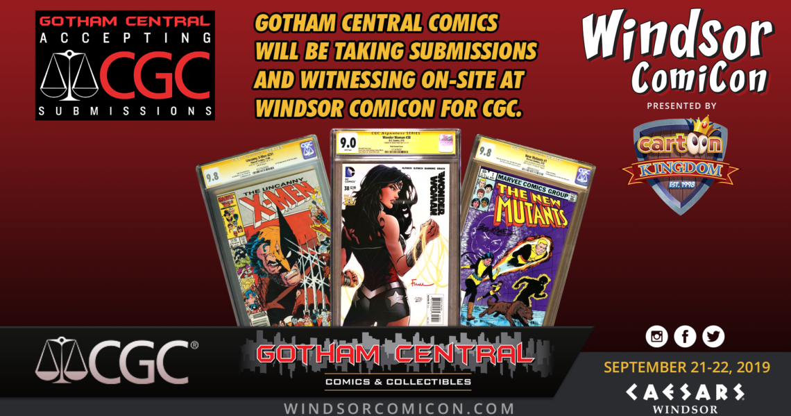 Gotham Central Comics to provide CGC services at Windsor ComiCon 2019