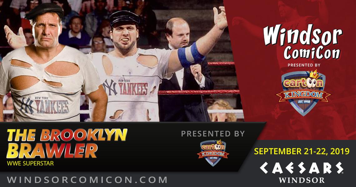 WWE Superstar The Brooklyn Brawler to attend Windsor ComiCon 2019