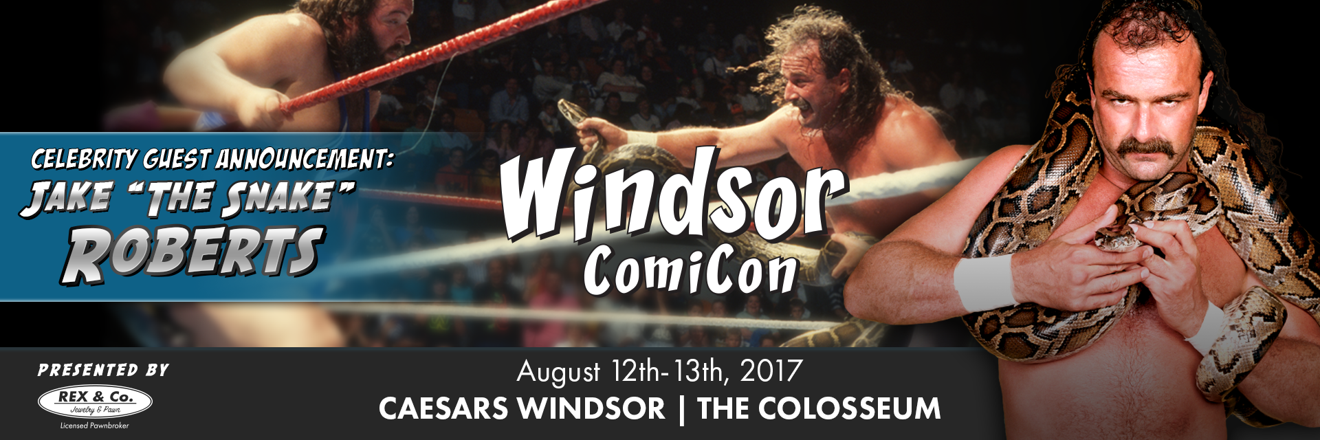 Wrestling Legend Jake the Snake Roberts to Attend Windsor ComiCon 2017